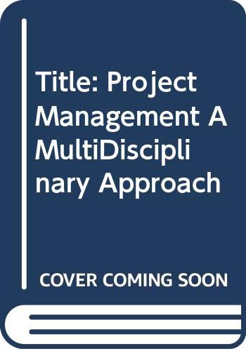 9780620307925: Project Management: A Multi-Disciplinary Approach