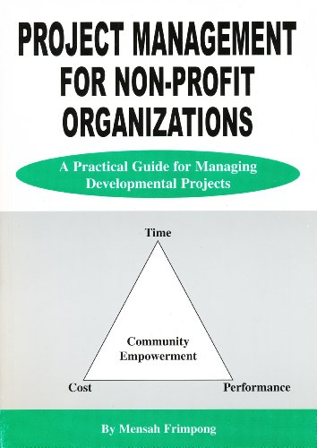 9780620311113: Project Management for Non-profit Organizations - A Practical Guide for Managing Developmental Proje