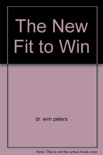 9780620313506: The New Fit to Win
