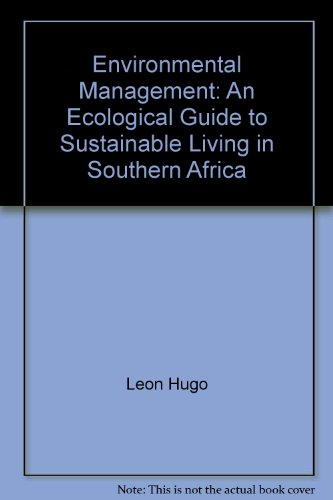 9780620314220: Environmental Management: An Ecological Guide to Sustainable Living in Southern Africa