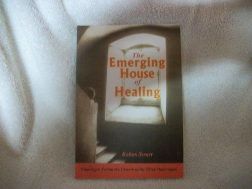 The Emerging House of Healing: Kobus Swart