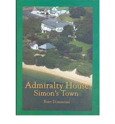 9780620320160: Admiralty House Simon's Town