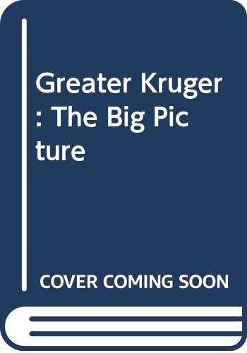 9780620322218: Greater Kruger: The Big Picture