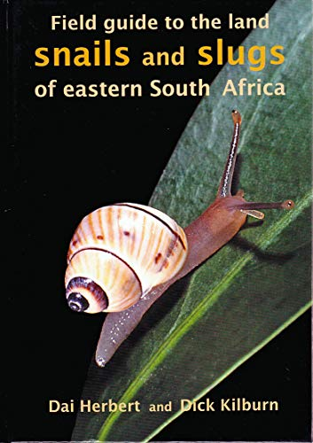 9780620324151: Field Guide to the Land Snails and Slugs of Eastern South Africa