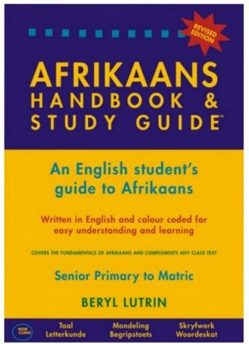 9780620325844: Afrikaans Handbook and Study Guide: An English Student's Guide to Afrikaans