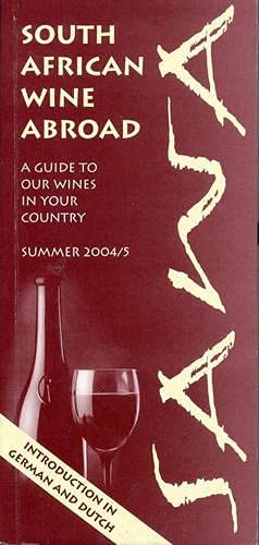 9780620334983: South African Wine Abroad: A Guide to Our Wines in Your Country