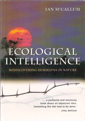 9780620336505: Ecological Intelligence: Rediscovering Ourselves in Nature