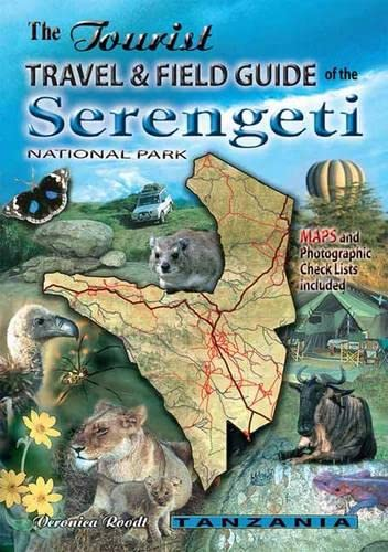 9780620341905: The tourist travel & field guide of the Serengeti: National park