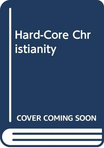 9780620350594: Hard-Core Christianity