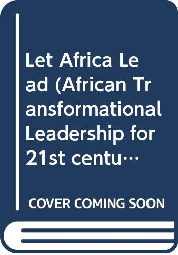9780620355025: Let Africa Lead (African Transformational Leadership for 21st century Business)