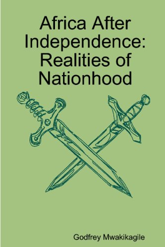 9780620355407: Africa After Independence: Realities of Nationhood With Photos