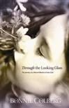 9780620358583: Through the Looking Glass - The Journey of a Natural Blonde to Know God
