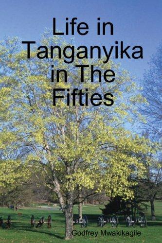 9780620359818: Life in Tanganyika in The Fifties