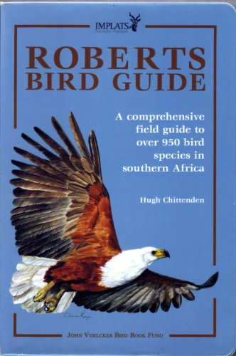 9780620383134: Roberts Bird Guide: A Comprehensive Field Guide Over 950 Bird Species in Southern Africa