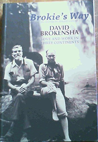 9780620390644: Brokie's Way: An Anthropologist's Story: Love and Work in Three Continents