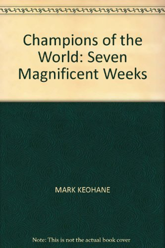 9780620400213: Champions of the World: Seven Magnificent Weeks