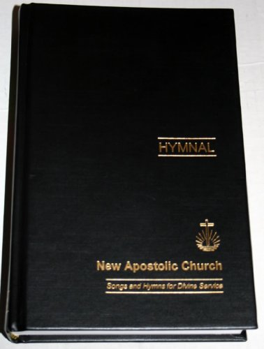 9780620404372: Hymnal, New Apostolic Church (Songs and Hymns for Divine Service)