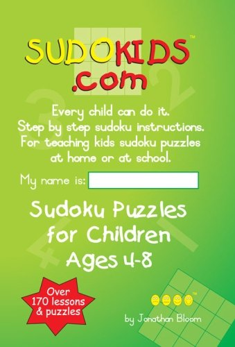 9780620405935: Sudokids.com Sudoku Puzzles For Children Ages 4-8: Every Child Can Do It. For Teaching Kids At Home Or At School.