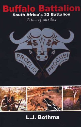 9780620415231: Buffalo Battalion : South Africa's 32 Battalion, a Tale of Sacrifice