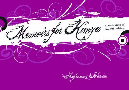 Memoirs For Kimya: Shafinaaz Hassim