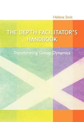 9780620445450: The Depth Facilitator's Handbook - Transforming Group Dynamics