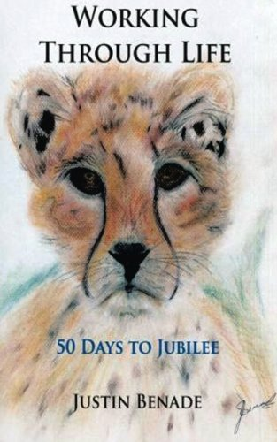 9780620446860: Working Through Life 50 days to Jubilee