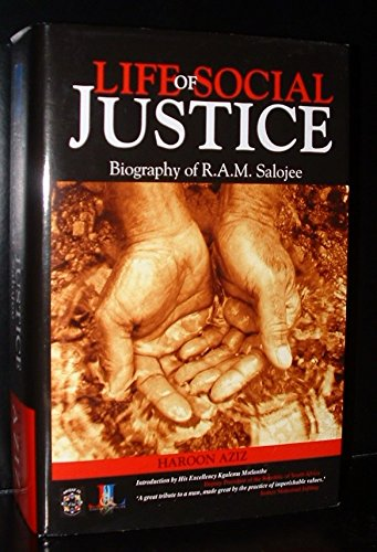9780620457651: Life of Social Justice Biography of R.A.M. Salojee