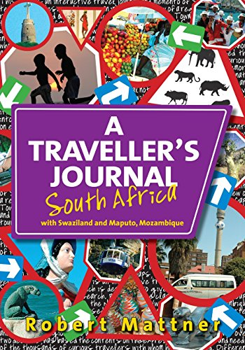 9780620466684: A Traveller's Journal South Africa: with Swaziland and Maputo, Mozambique