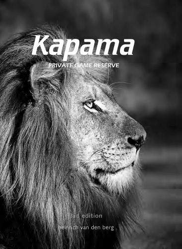 9780620474061: Kapama Private Game Reserve, 2nd Edition