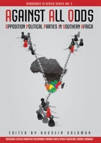 9780620476003: Against All Odds: Opposition Political Parties in Southern Africa (Democracy in Africa Series)