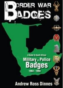 9780620486439: Border War Badges: A Guide to South African Military & Police Badges, 1964-1994
