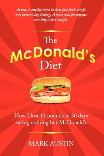 9780620490115: The McDonald's Diet