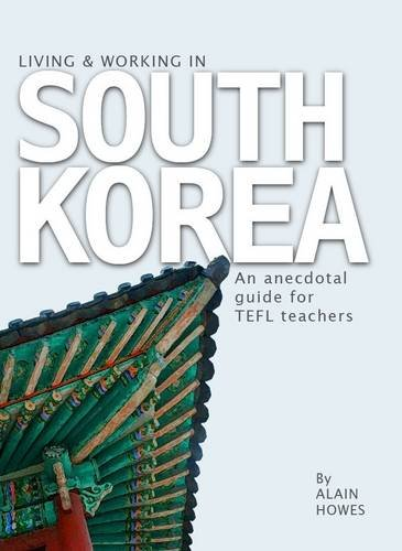 9780620495011: Living and Working in South Korea: An Anecdotal Guide for TEFL Teachers