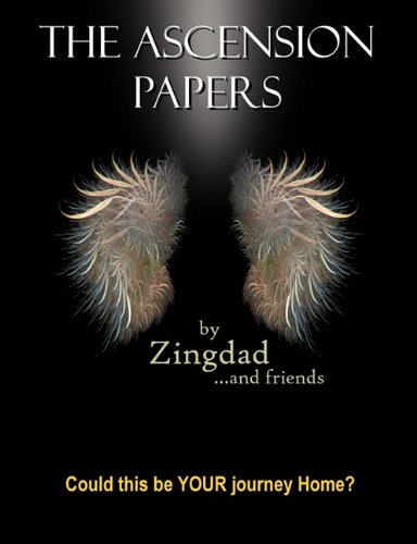 The Ascension Papers: Zingdad