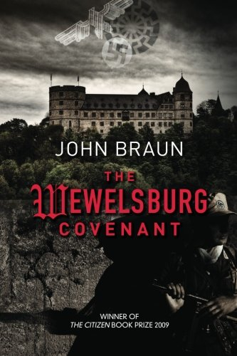 The Wewelsburg Covenant: Braun, Mr John