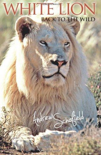 9780620514781: White Lion Back to the wild