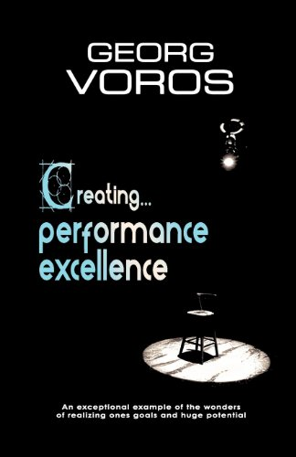 Creating. performance excellence: Voros, Georg