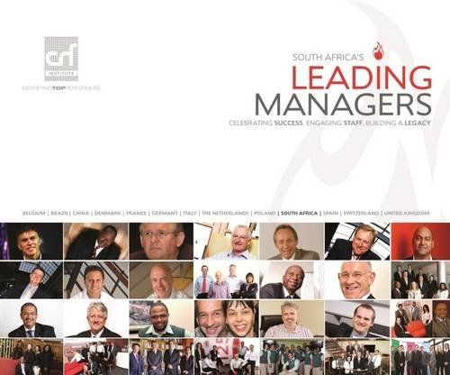9780620517140: South Africa's Leading Managers: Celebrating Success, Engaging Staff, Building a Legacy