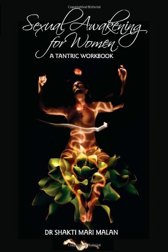 9780620531061: Sexual Awakening for Women: A Tantric Workbook