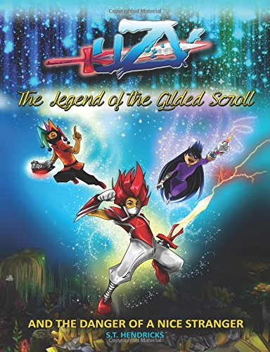 9780620537599: UZV - The Legend Of The Gilded Scroll: And The Danger Of A Nice Stranger