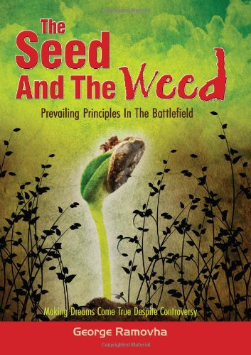9780620551045: The Seed And The Weed