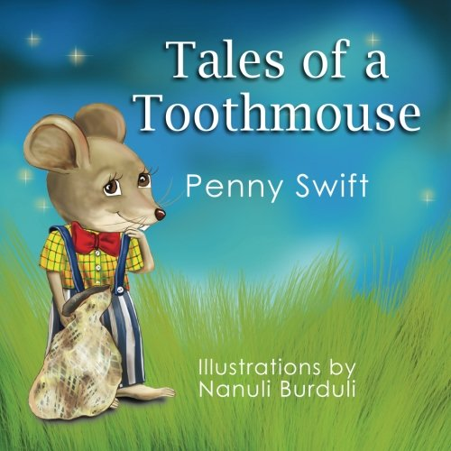 Tales of a Toothmouse: Penny Swift