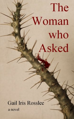 9780620554053: The Woman who Asked