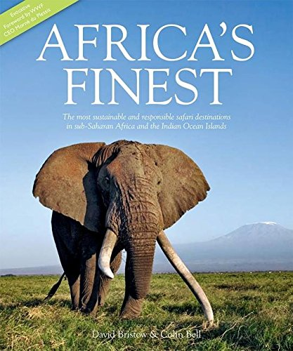 9780620554275: Africa's Finest: The Most Sustainable Responsible Safari Destinations in Sub-Saharan Africa and the Indian Ocean Islands