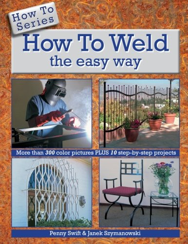 9780620556897: How to Weld the easy way (How To Series)