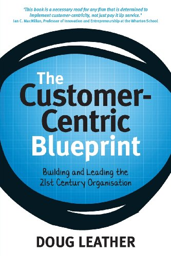 9780620558341: The Customer-Centric Blueprint