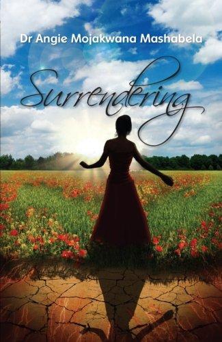 9780620560481: Surrendering