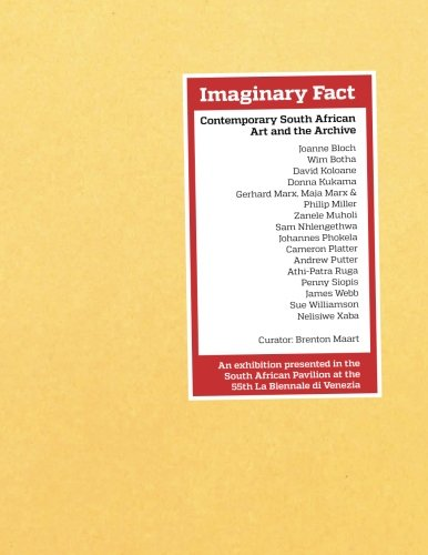 Imaginary Fact: Contemporary South African Art and the Archive: Mr Brenton Maart