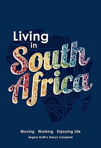 9780620576567: Living in South Africa: Moving, working, enjoying life