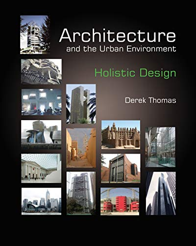 9780620577557: Architecture and the Urban Environment: Holistic Design